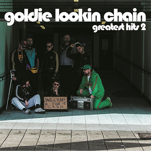 Greatest Hits 2 by Goldie Lookin' Chain