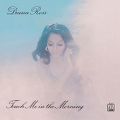 Touch Me In The Morning by Diana Ross