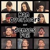 Senses Fail Split by Man Overboard