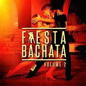 Fiesta Bachata, Vol. 2 by Bachata Heightz