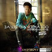 YouDontKnowMe by Bandit Gang Marco