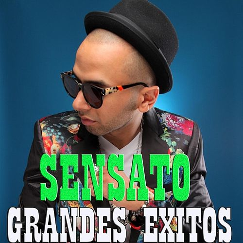 Grandes Exitos by Sensato
