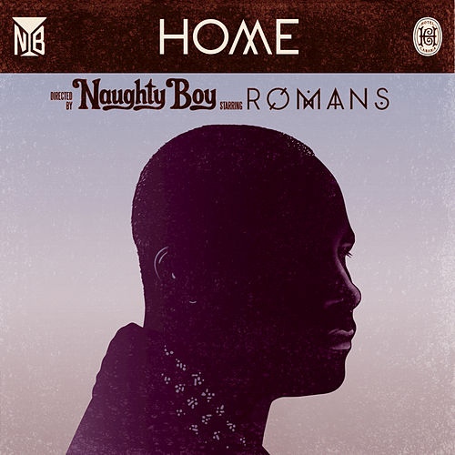 Home by Naughty Boy