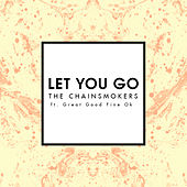 Let You Go by The Chainsmokers