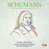 Schumann: Introduction and Allegro, Op. 134 (Digitally Remastered) by Ilmar Lapinsch
