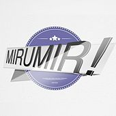 Mirumir! - EP by Various Artists