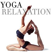 Yoga Relaxation by Various Artists