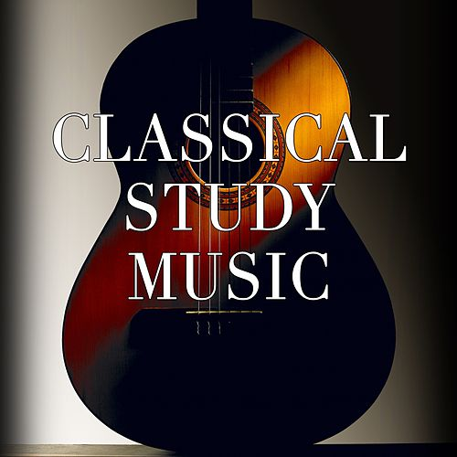 Relaxing Guitar by Classical Study Music
