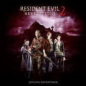 Resident Evil Revelations 2 (Official Soundtrack) by Various Artists