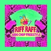 Judo Chop Freestyle by Riff Raff