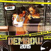 DEMBOW 2015, VOL.1 (30 Dembow & Reggaeton Hits) by Various Artists