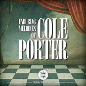 Enduring Melodies of Cole Porter von Various Artists