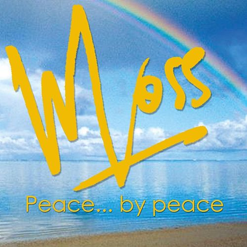 Peace... By Peace by Moss