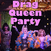 Drag Queen Party, Vol.1 by Various Artists