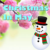 Christmas In May by Various Artists