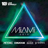 Miami 2015 (Mixed By Chuckie, Mync, Grades, Mike Mago) by Various Artists