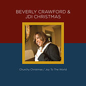 Beverly Crawford & Jdi Christmas - Joy to the World von Various Artists
