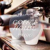 Favorite Coffeehouse Music (Chilled Jazzy Bar & Lounge Tunes) by Various Artists