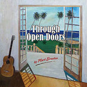Through Open Doors by Mark Bracken
