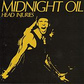 Head Injuries by Midnight Oil