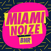 Miami Noize 6 von Various Artists