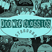 Doo-Wop Classics Vol. 6 [Standord Records] by Various Artists