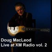 Live at XM Radio, Vol. 2 by Doug MacLeod