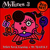 My Tunes 3 - Quality Children's Music That Stimulates Fun & Learning by Artistry Kids