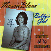 Bobby's Girl - The Complete Seville Recordings by Marcie Blane