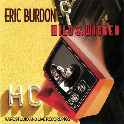 Wild & Wicked by Eric Burdon