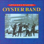 Little Rock To Leipzig by OysterBand