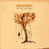 As The Cry Flows by Seafood
