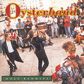 Holy Bandits by OysterBand