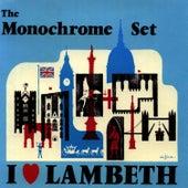 I Love Lambeth by The Monochrome Set