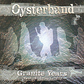 Granite Years (The Best Of 1986 – 1997) by OysterBand