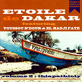Volume 2 - Thiapathioly by Etoile De Dakar