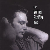The Volker Strifler Band by Volker Strifler