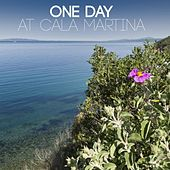One Day At Cala Martina by Various Artists