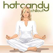 Hot Candy Chillout by Various Artists
