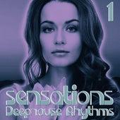 Sensations, Vol. 1 (Deephouse Rhythms) by Various Artists