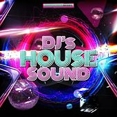 DJ's House Sound by Various Artists