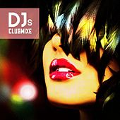 Djs Clubmixe by Various Artists