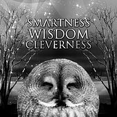 Smartness, Wisdom, Cleverness – Bach, Mozart, Schubert Music for Your Mind, Mental Ability with Classical Music, Reading Comprehension, Brainfood with Classics, Focus & Concentration by Smart Mind Music World