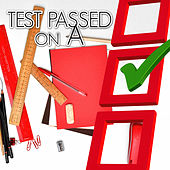 Test Passed on A – Exam Study Music, Fast Learning, High Focus & Concentration, Classical Music for Increase Brain Power, Mental Inspiration with Great Music, Energy for Studying by Concentration Music Masters
