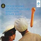 Stockholms studentsångare sjunger under Einar Ralf by Various Artists