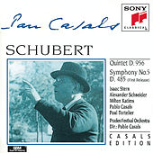 Schubert: Quintet in C major, D. 956; Symphony No. 5 in B-flat Major, D. 485 by Various Artists