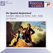 The Spanish Harpsichord by Igor Kipnis