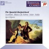 The Spanish Harpsichord by Igor Kipnis
