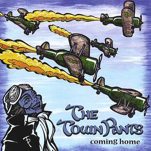 Coming Home by The Town Pants