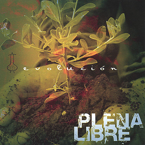 Evolucion by Plena Libre